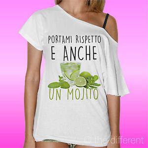 """T-SHIRT /"""" PORTAMI RISPETTO E UN MOJITO /"""" THE HAPPINESS IS HAVE MY T-SHIRT NEW"""