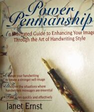 Power Penmanship : An Illustrated Guide to Enhancing Your Image Through the Art of Handwriting Style by Janet Ernst (1993, Hardcover)