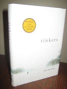 SIGNED-1st-Edition-TINKERS-Paul-Harding-PULITZER-PRIZE-5th-Print-NOVEL-Fiction