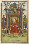 The Heart and Stomach of a King: Elizabeth I and the Politics of Sex and Power by Carole Levin (Paperback, 2013)
