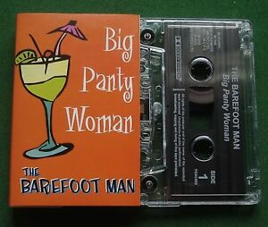 The Barefoot Man Big Panty Woman (3 Mixes) Cassette Tape Single - TESTED