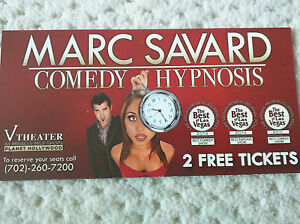 2 tickets to marc savard comedy hypnosis at planet hollywood vegas an 80 value ebay. Black Bedroom Furniture Sets. Home Design Ideas