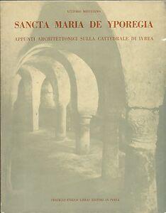Mesturino-Sancta-Maria-de-Yporegia-Appunti-sulla-Cattedrale-di-Ivrea-1967