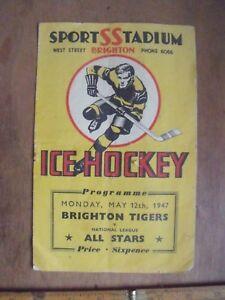 Brighton Tigers V National League All Stars 12th May 1947 Ice Hockey Programme