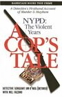 A Cop's Tale: NYPD: The Violent Years by Barricade Books (Paperback / softback, 2014)