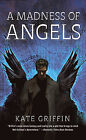 A Madness of Angels by Kate Griffin (Paperback, 2010)
