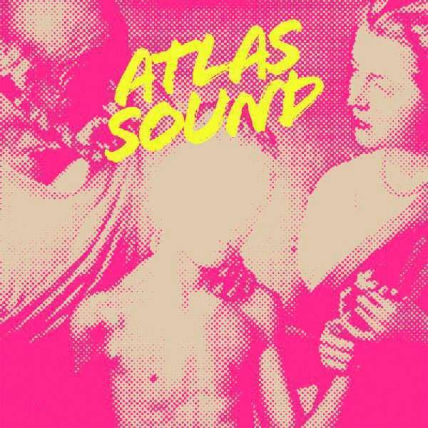 Atlas Sound - Let The Blind Piombo Those Who See But Cannot Fe Nuovo LP