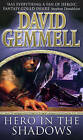 Hero in the Shadows by David Gemmell (Paperback, 2000)