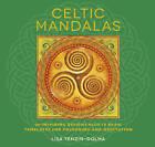 Celtic Mandalas: 26 Inspiring Designs for Colouring and Meditation by Lisa Tenzin-Dolma (Paperback, 2013)