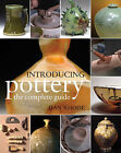 Introducing Pottery: The Complete Guide by Dan Rhode (Paperback, 2010)
