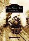 East Broad Top Railroad by Kenneth C Springirth (Paperback / softback, 2008)