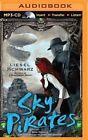 Sky Pirates by Liesel Schwarz (CD-Audio, 2014)