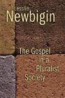 The Gospel in a Pluralist Society by Lesslie Newbigin (Paperback, 1989)