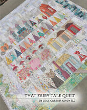 That Fairy Sewing Tale Quilt Pattern Booklet by Lucy Carson Kingwell Jkd-5507