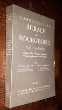 L'ARCHITECTURE RURALE & BOURGEOISE EN FRANCE - G. Doyon R. Hubrecht 1942