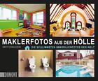 Maklerfotos aus der Hölle von Andy Donaldson (2015, Taschenbuch)