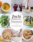 Pure Vegetarian: 108 Indian-Inspired Recipes to Nourish Body and Soul by Lakshmi Wennakoski-Bielicki (Hardback, 2015)