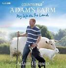 Countryfile: Adam's Farm: My Life on the Land by Adam Henson (CD-Audio, 2011)
