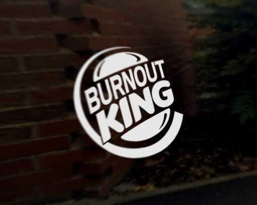 BURNOUT KING car vinyl decal vehicle bike graphic bumper sticker