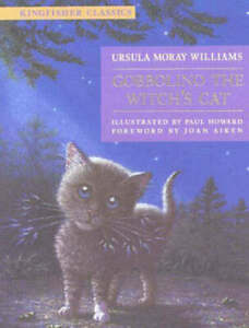 Kingfisher-classics-Gobbolino-the-witch-039-s-cat-by-Ursula-Moray-Williams