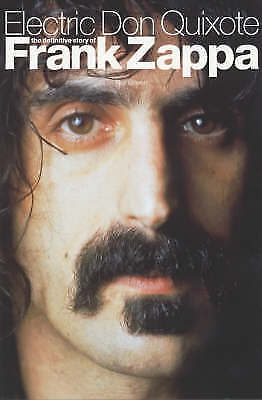 1 of 1 - Electric Don Quixote: The Story of Frank Zappa by Neil Slaven (Paperback, 2003)