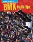 BMX Champion by Franklin Watts, James Nixon (Hardback, 2015)