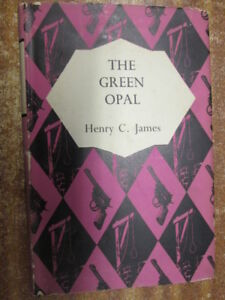 Acceptable-The-Green-Opal-Henry-C-James-1954-01-01-Pages-tanned-Wear-and-te