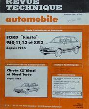 Revue technique FORD FIESTA 950 1.1 1.3 XR2 depuis 1984 N° 449 1984 + CITROEN CX