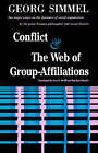 Conflict and the Web of Group-affiliations by George Simmel (Paperback, 1964)