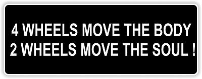 "/""2 WHEELS MOVE THE SOUL/"" motorcycle BUMPER STICKER biker decal Harley-Davidson"