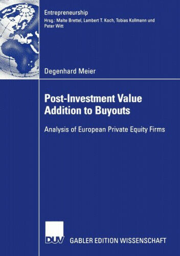 Post-Investment Value Addition to Buyouts|Degenhard Meier|Broschiertes Buch
