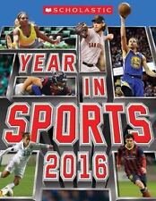 Scholastic Year in Sports 2016 by James Buckley Jr. (2015, Paperback)
