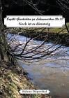 Erzähl-Geschichten zu Lebensweichen 03. Noch ist es dämmrig von Helene Düperthal (2014, Taschenbuch)
