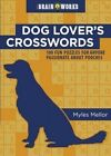 Dog Lover's Crosswords by Myles Mellor (Paperback, 2014)