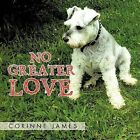 No Greater Love by CORINNE JAMES (Paperback, 2012)