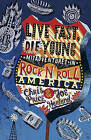 Live Fast, Die Young by Joe Harland, Chris Price (Paperback, 2010)