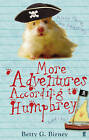 More Adventures According to Humphrey by Betty G. Birney (Paperback, 2009)