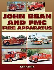 John Bean and FMC Fire Apparatus by John H. Rieth (2009 Paperback Book -English)