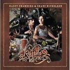 Rattlin' Bones by Kasey Chambers/Shane Nicholson (CD, Sep-2008, Sugar Hill)