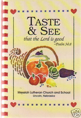 *LINCOLN NE 1997 TASTE & SEE COOK BOOK *MESSIAH LUTHERAN ...