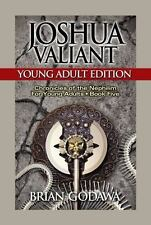 Chronicles of the Nephilim For Young Adults: Joshua Valiant : Young Adult...