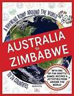 Australia to Zimbabwe: A Rhyming Romp Around the World to 24 Countries by Ruth Fitts (Hardback, 2015)