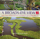 A Broads Eye View by Pauline Young, Mike Page (Hardback, 2008)