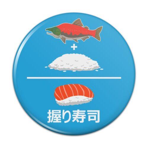 Salmon Plus Rice Equals Sushi Nigiri Kitchen Refrigerator Locker Button Magnet