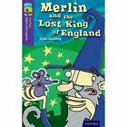 Oxford Reading Tree TreeTops Myths and Legends: Level 11: Merlin and the Lost King of England by Julia Golding (Paperback, 2014)