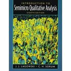 Introduction to Semimicro Qualitative Analysis by Joseph Lagowski, C. H. Sorum (Paperback, 2004)
