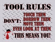 MAGNET Humor RULES for TOOLS Borrow Move Touch Look