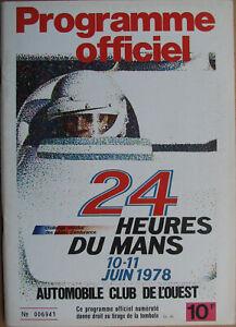 24 Heures Du Mans . 1978 . Programme Officiel . Complet . Bel Etat .
