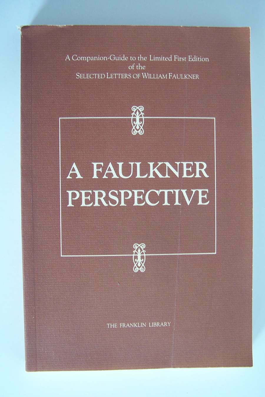 A Faulkner Perspective: Companion-Guide to the Limited