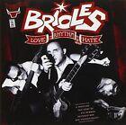 Love Rhythm & Hate 8437010194214 by Brioles CD